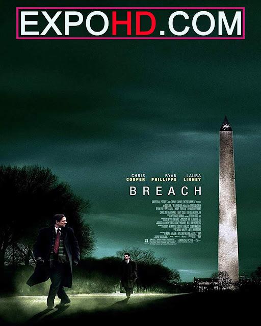 Breach 2007 IMDb 480p | BluRay 720p | Esub 1.3Gbs [Watch & Download] G.Drive
