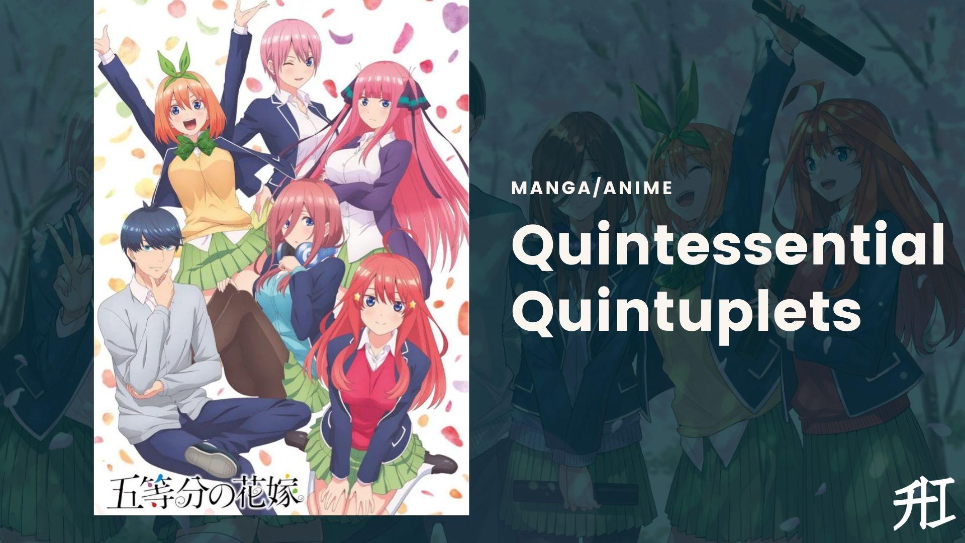 Quintessential Quintuplets - Harem Anime