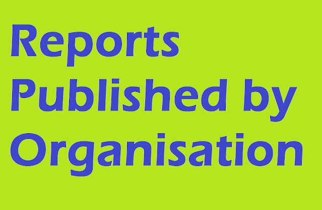 Important Reports Published by Organisations