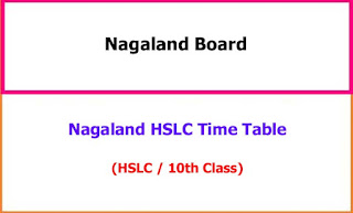 Nagaland HSLC 10th Time Table 2021