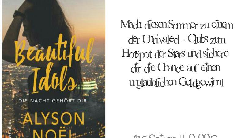 REZENSION || BEAUTIFUL IDOLS - DIE NACHT GEHÖRT DIR ~ ALYSON NOEL