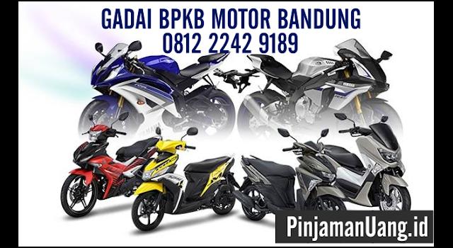 Pinjaman Uang / Dana Tunai Jaminan / Gadai BPKB Motor Tanpa Survey di Bandung