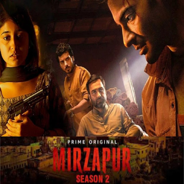 Mirzapur Part 2 By Amazon Prime Videos
