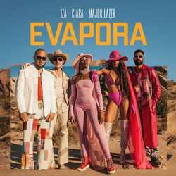 Evapora - IZA feat. Ciara e Major Lazer Mp3