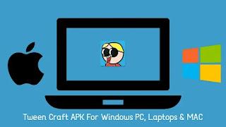 Tween Craft Apk for PC