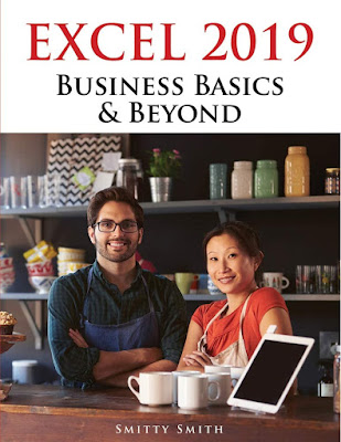 Excel 2019 – Business Basics & Beyond   Second edition Edition