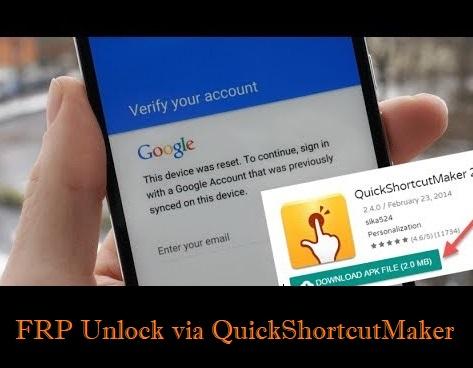 FRP Unlock via Quick Shortcut Maker App