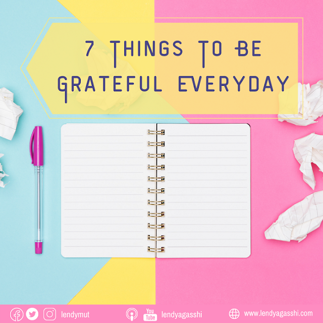 7 Things To Be Grateful Everyday