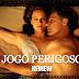 Review | Jogo Perigoso (2017)