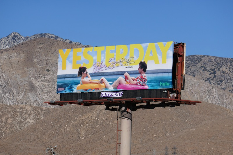 Yesterday Palm Springs movie FYC billboard