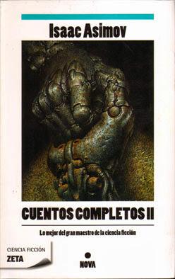 Isaac Asimov. Cuentos Completos