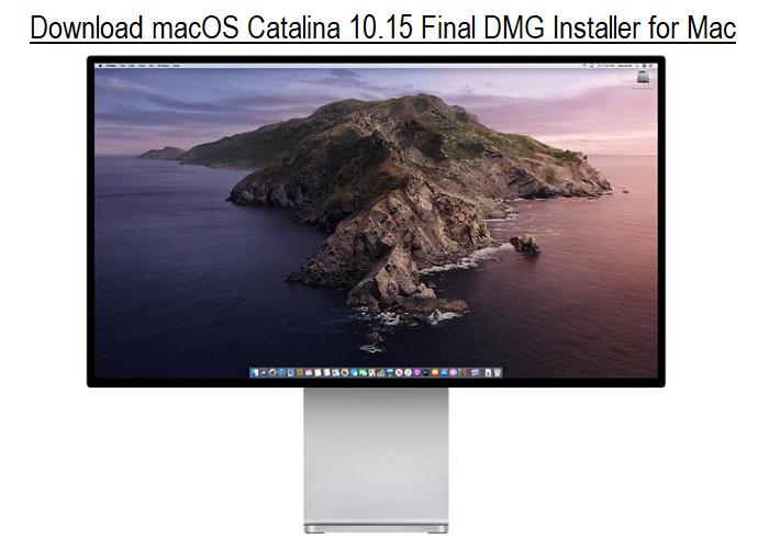 Download macOS Catalina 10.15 Final DMG Installer for Mac