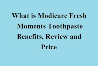 Modicare Fresh Moments Toothpaste Benefits