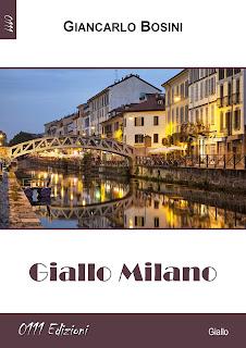 SEGNALAZIONE: Giallo Milano, di Giancarlo Bosini