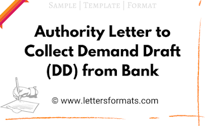 Authority Letter to Collect Demand Draft (DD) from Bank Sample