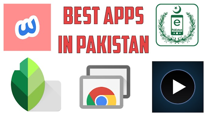 5 must-have apps that every Pakistani needs | Top 5 Apps to Download in Pakistan