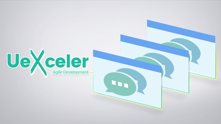 Agile Development with UeXceler - Udemy Course