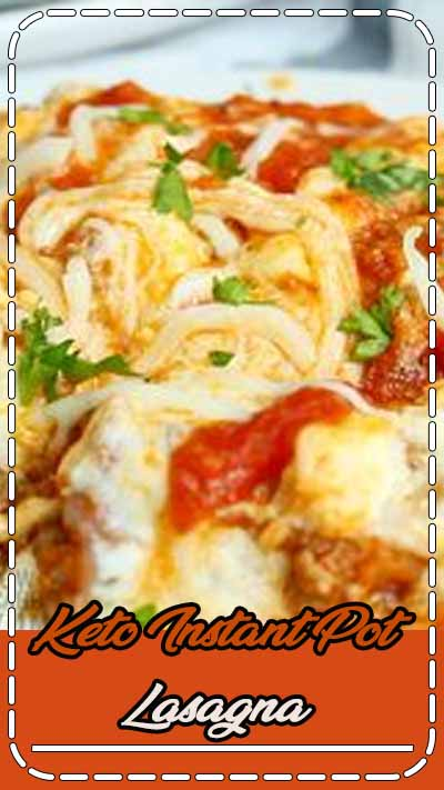 A simple no noodle lasagna recipe that cooks up easily in the Instant Pot so there's no need to turn on the oven. It's a perfect low carb keto meal idea! #ketomeals #lowcarbmeals #instantpotrecipes #lasagnarecipes #ketolasagna | LowCarbYum.com