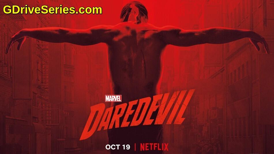 Marvel Daredevil Season 3 All Episode Hindi English Dual Audio Index Of Google Drive 480p 720p Netflix Download Google Drive Web Series