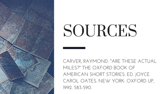 Summary of Raymond Carver's Are These Actual Miles? Sources