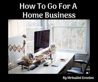 How To Go For A Home Business