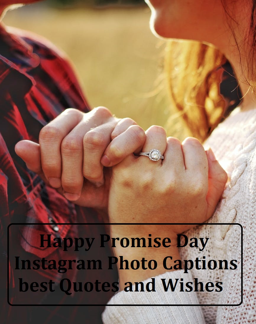 50+ Happy Promise Day Instagram Photo Captions best Quotes and Wishes