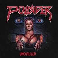 """Ο δίσκος των Pounder """"Uncivilized"""""""