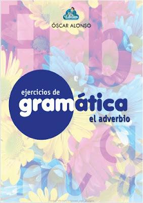 Download free ebook Ejercicios de Gramática - El Adverbio pdf