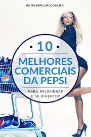 Os 10 melhores comerciais da PEPSI