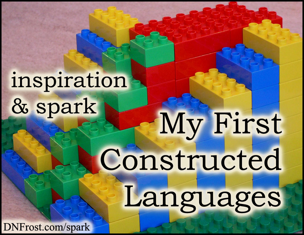 My First Constructed Languages: quirky sci-fi tongues http://www.dnfrost.com/2017/05/my-first-constructed-languages.html #TotKW Inspiration and spark by D.N.Frost @DNFrost13 Part 2 of a series.