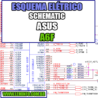 Esquema Elétrico Manual de Serviço Notebook Laptop Placa Mãe Asus A6F Schematic Service Manual Diagram Laptop Motherboard Asus A6F Esquematico Manual de Servicio Diagrama Electrico Portátil Placa Madre Asus A6F