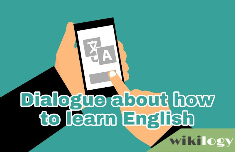 Dialogue about how to learn English