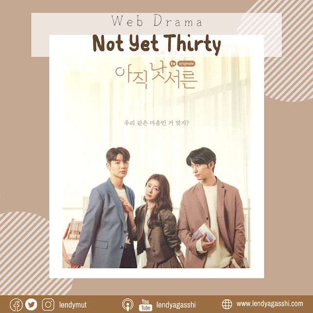 Review Web Drama Not Yet Thirty : Kang Min Hyuk