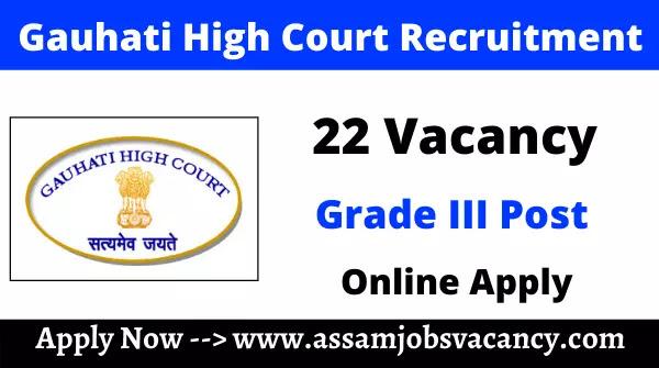 Gauhati High Court Recruitment 2021: 22 Vacancy for Assam Judicial Service Grade III Post
