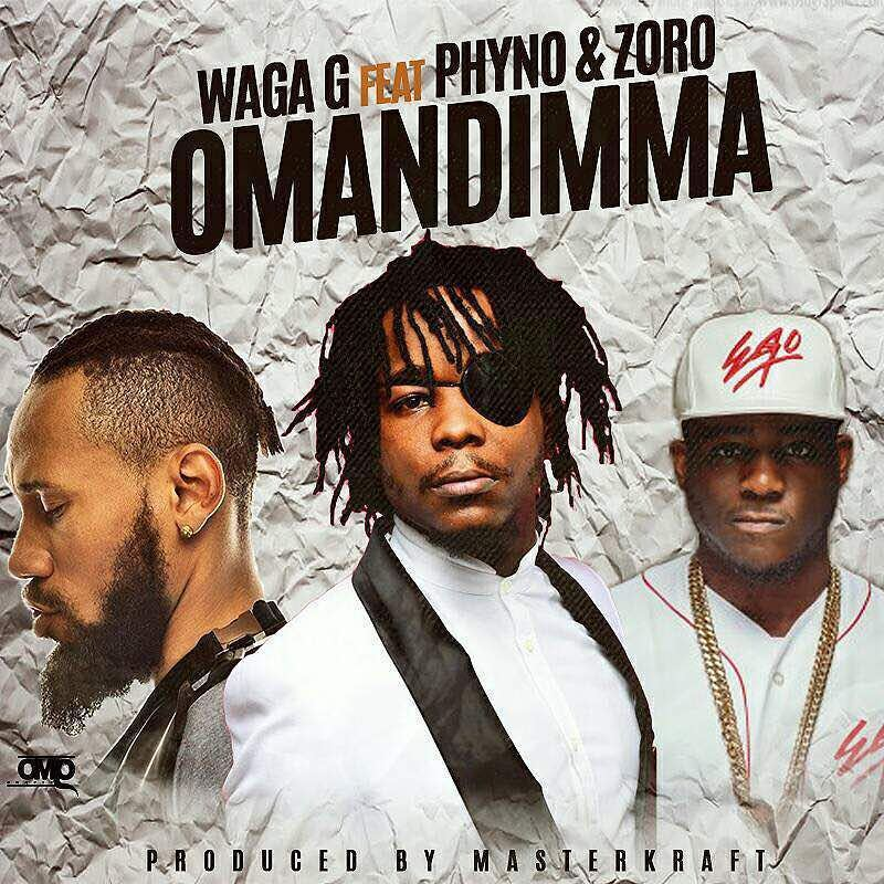 Waga G Ft Phyno X Zoro – Omandimma (Mp3 Music)