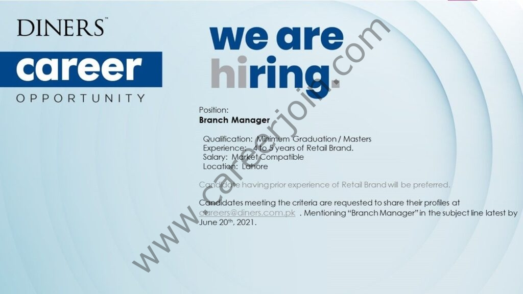 careers@diners.com.pk - Diners Pakistan Jobs 2021 in Pakistan For Branch Managers