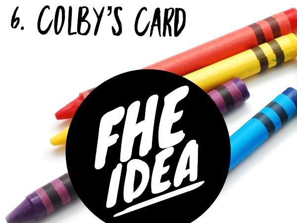 FHE Idea: 6. Colby's Card