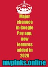 Major changes in Google Pay app, new features added in 2020