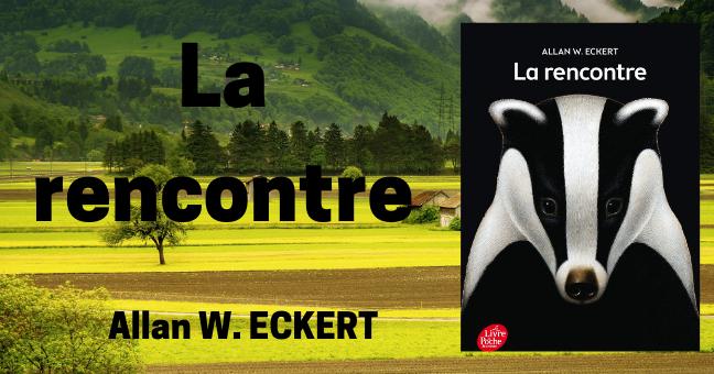 festivaloffevian.fr - La rencontre - Eckert, Allan W., Galeron, Henri, Theureau, Henri - Livres