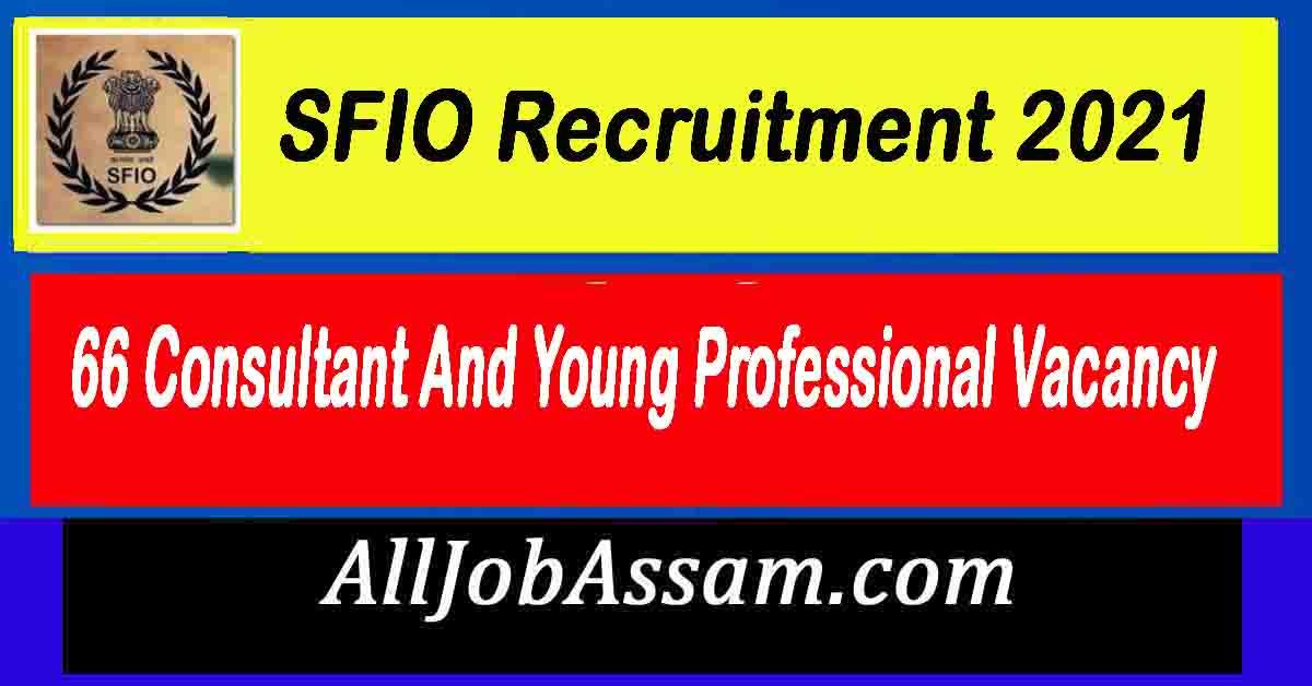 SFIO Recruitment 2021