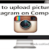 Upload Photos to Instagram Pc