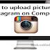 Upload Photos to Instagram Pc
