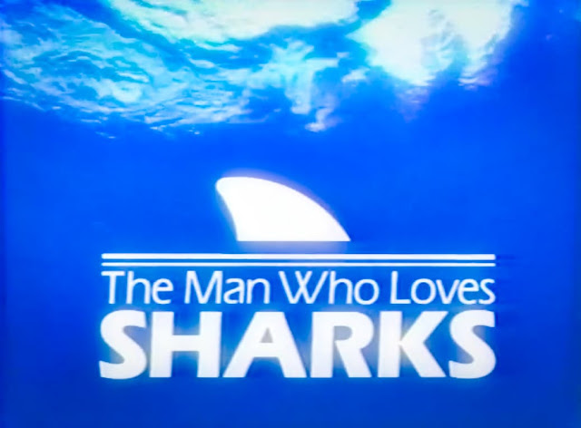 The Man Who Loves Sharks
