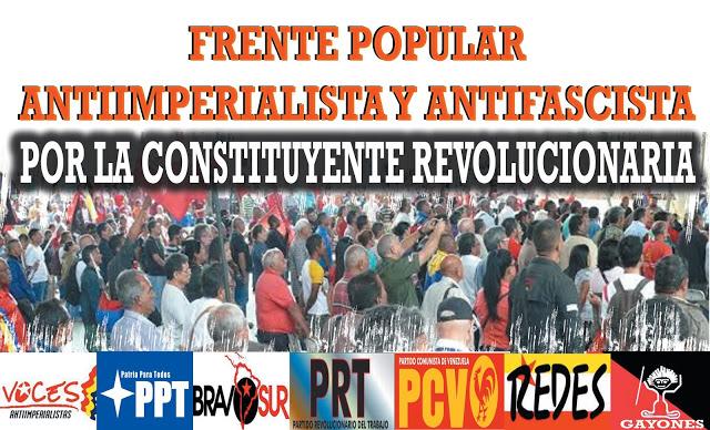 FRENTE POPULAR ANTIIMPERIALISTA Y ANTIFASCISTA Instrumento de articulación de las luchas en Venezuela
