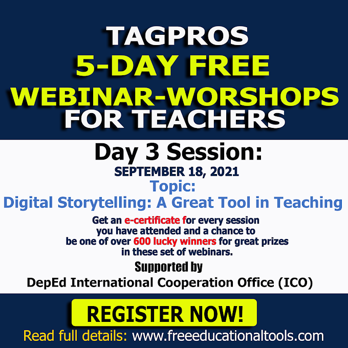 Tagpros September 18 | Day 3 Session Free Webinar on Digital Storytelling: A Great Tool in Teaching | Register Now!