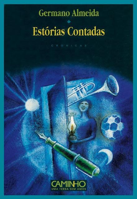 Estórias Contadas - Germano Almeida