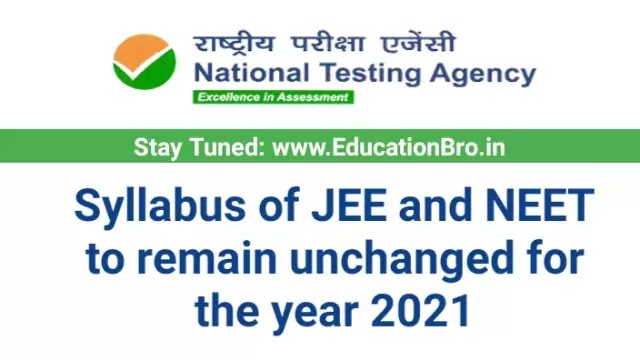 Syllabus of JEE and NEET Exams to remain unchanged for the year 2021: Quick Highlights