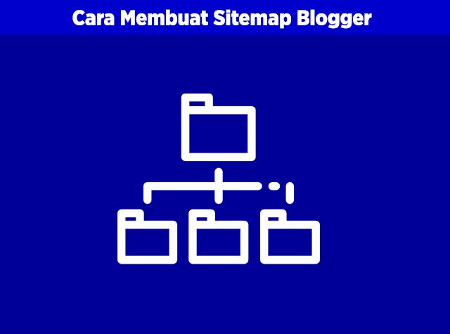 cara mebuat sitemap blogger responsive keren dan juga seo friendly