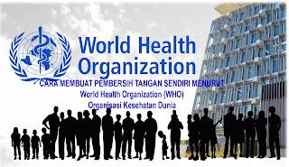 CARA MEMBUAT PEMBERSIH TANGAN SENDIRI MENURUT World Health ...