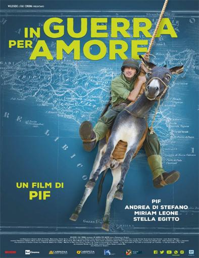 Ver In guerra per amore (2016) Online